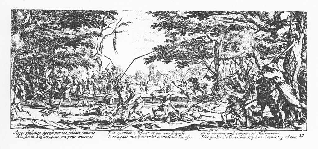 The Miseries and Misfortunes of War, 1633, from thirty-years war. Plate 17: La revanche des paysans (The peasants fight back)